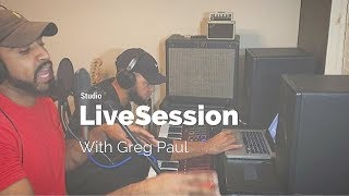 Studio Live Session with Greg Paul
