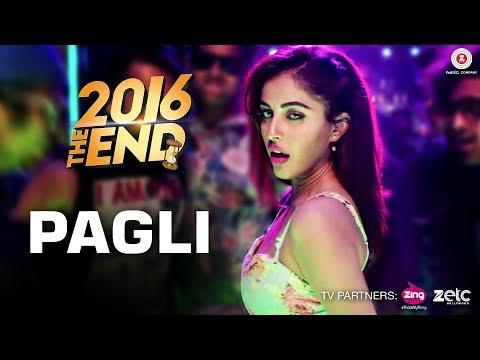 Pagli Lyrics - 2016 The End