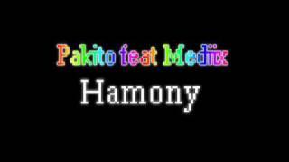 Pakito feat Mediix (harmony) REMIX