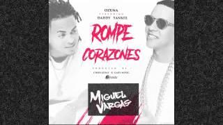 Daddy Yankee Ft Ozuna - La Rompe Corazones -  Miguel Vargas Club Mix