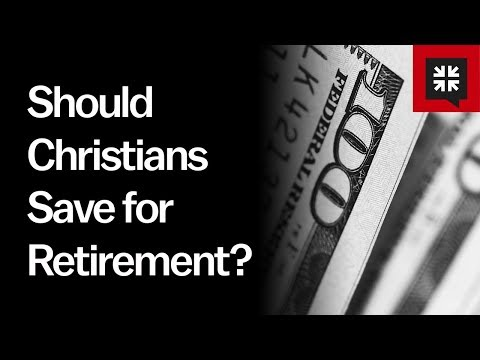 Should Christians Save for Retirement? // Ask Pastor John