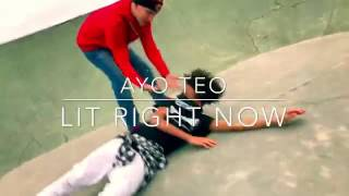 Ayo & Teo - Lit Right Now #LitRightNowAnthem