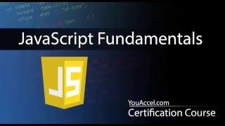 JavaScript Fundamentals Certification Course | Tutorial