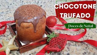 CHOCOTONE TRUFADO - DOCES DE NATAL