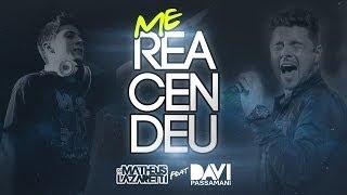 DJ Matheus Lazaretti ft. Davi Passamani - Me Reacendeu (Lyric Video)