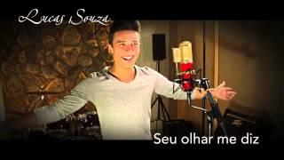 Seu olhar me diz - Luccas Souza (Audio oficial)