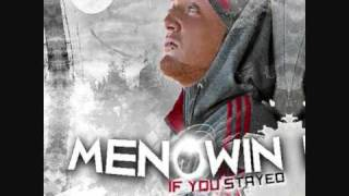 Menowin - If You Stayed (New Song 2011)