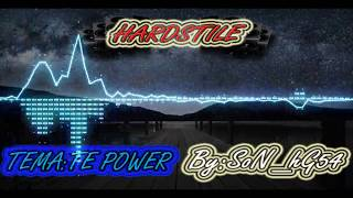 HARDSTYLE. BY:SoN_hG54 tema:the power