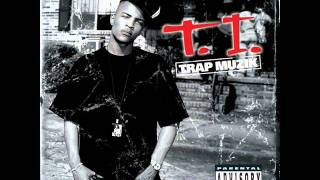 T.I. - Let Me Tell You Something w/Lyrics