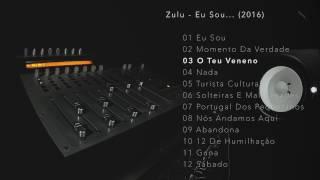 Zulu - O Teu Veneno c/ ZERO e RELAX