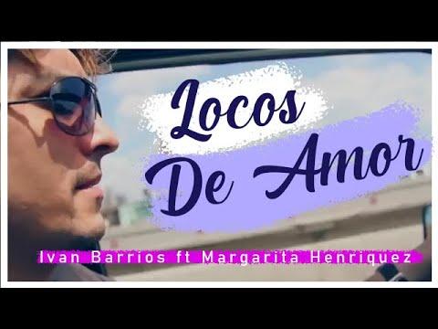 Locos De Amor de Margarita Henriquez Letra y Video