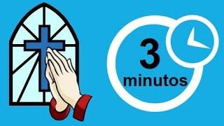 3 minutos de oração diária