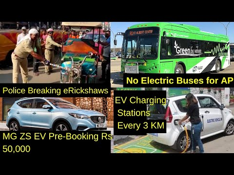 Electric Vehicles News 55: eRickshaws Breakup, No Electric Buses in AP, Charging Stations Every 3KM
