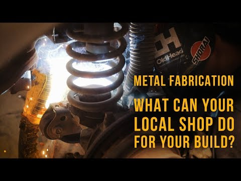 Metal Fabrication: What Can Your Local Shop Do For Your Build?