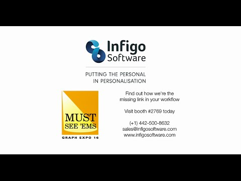 Infigo Software Graph Expo 2016 | Visit booth #2769