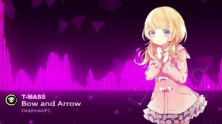 ▶[House] ★ T-Mass - Bow and Arrow [NCS Release](free music to use)