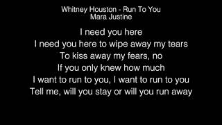 Mara Justine - Run To You Lyrics (Whitney Houston) American Idol