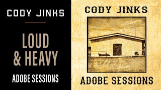 "Cody Jinks ""Loud and Heavy"""
