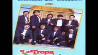 La Tropa Colombiana - Diles que tienes novio