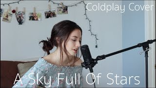 A Sky Full Of Stars - Coldplay | Brittin Lane Cover
