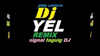 sidekick.techno remix.dawin.by: DJ YEL.signal Taguig dj