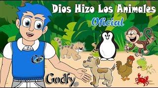 Godfy Dios Hizo los Animales Música infantil con sonidos de animales