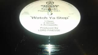 Xperadó feat. O.C. - Watch Ya Step (Lord Finesse Prod. 1998)