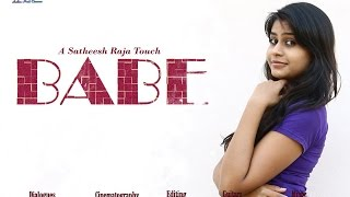 Babe   A Satheesh Raja Touch -  Latest Telugu Short Film 2015 : Standby TV