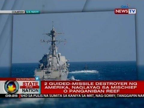 2 guided-missile destroyer ng Amerika, naglayag sa Mischief o Panganiban Reef