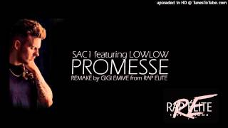 SAC1 ft. LOWLOW - PROMESSE (instrumental remake) BY RAP ÈLITE