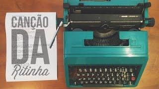 """Canção da Ritinha """"Minhas Cartas aos Amigos"""" - Paulo César Baruk"""