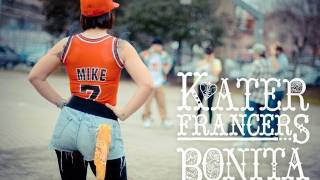 "KaterFrancers - ""Bonita"" Official Video"