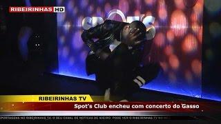 Spot's Club encheu com concerto do Gasso