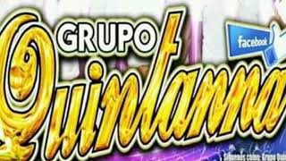 CUMBIA  DE  LA VERDOLAGA   GRUPO  QUINTANA