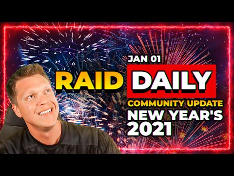 RAID Daily | NEW YEARS 2021! | Community Update & News!