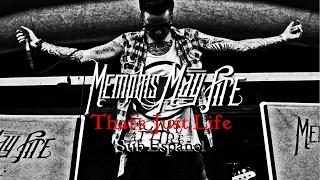 That's Just Life || Memphis May Fire || (Sub Español)