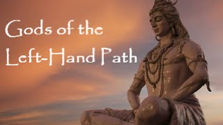 Gods of the Left-Hand Path
