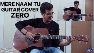 Mere Naam Tu   Acoustic Guitar Cover   Zero   Shah Rukh Khan, Anushka Sharma, Katrina Kaif