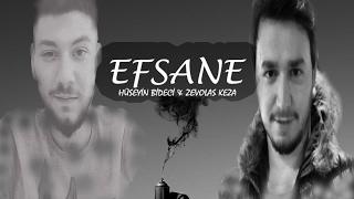 HsynBdc feat. Zevolas Keza - Efsane (2017)