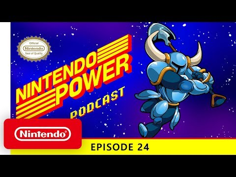 Shovel Knight Unearthed w/ Yacht Club Games | Nintendo Power Podcast