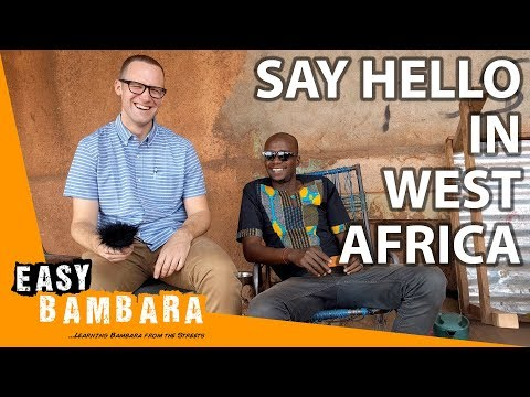 Saying hello in West Africa | Easy Bambara 1 photo