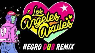 ANGELES AZULES ELECTROCUMBIA (Entrega de amor)- NEGRO DUB REMIX