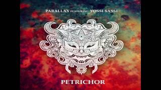 Parallax - Petrichor (feat. Yossi Sassi)