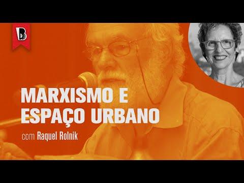 NOVO CURSO — Introdução a DAVID HARVEY — #1 Uma visão marxista do espaço urbano   RAQUEL ROLNIK