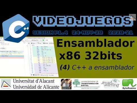 C++ : De C++ a ensamblador x86 de 32bits. ¿Qué hace el compilador?#Videojuegos #UA [ SP1.4 2020 ]