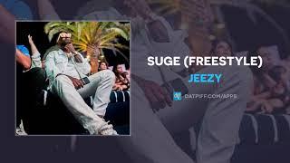 Jeezy - Suge Freestyle