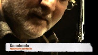 """""""Eduardo de Crescenzo   Camminando"""" - Demo Live Napulèspress Band"""
