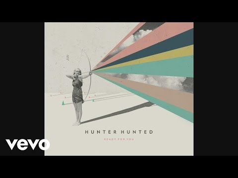 hunter-hunted-ready-for-you-audio-hunterhuntedvevo