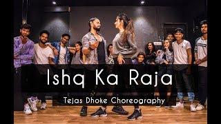 ISHQ KA RAJA | Tejas Dhoke Choreography | Dancefit Live