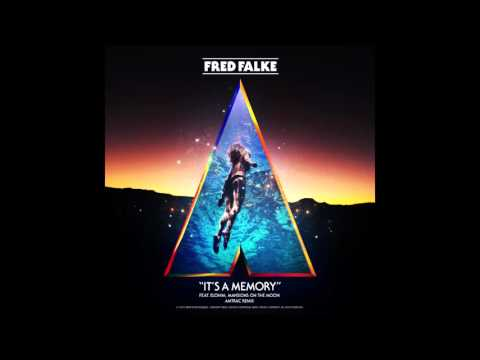 fred-falke-its-a-memory-ft-elohim-mansions-on-the-moon-amtrac-remix-fred-falke